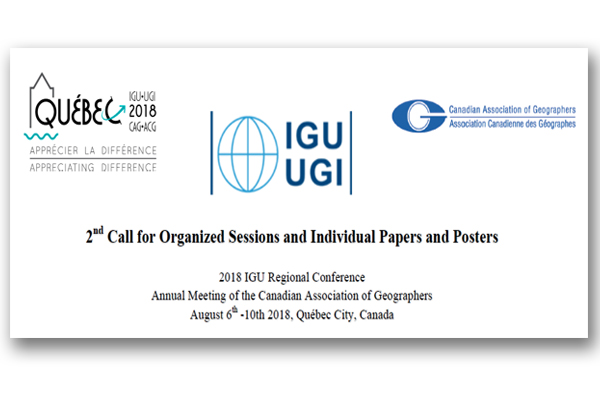 2018 IGU Regional Conference Annual Meeting of the Canadian Association of Geographers